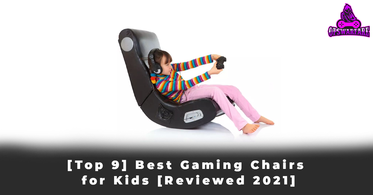 [Top 9] Best Gaming Chairs for Kids [Reviewed 2021]